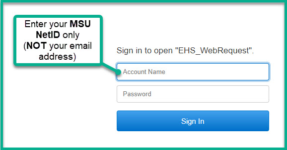 Screenshot of Safety Portal login fields instructing user to enter their MSU NetID in the Account Name field.